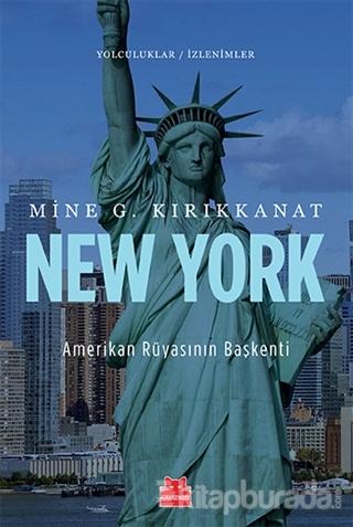 New York - Amerikan Rüyasının Başkenti