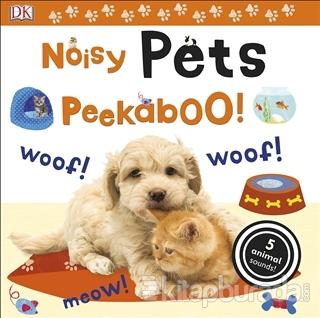 Noisy Pets Peekaboo Dawn Sirett