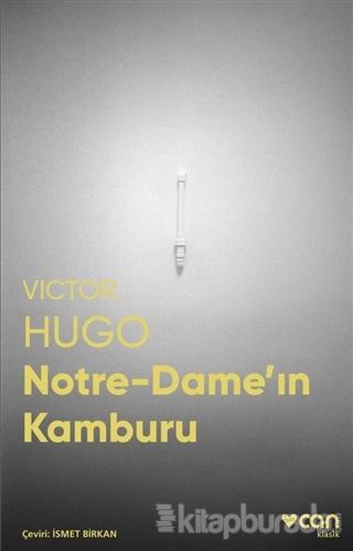 Notre-Dame'ın Kamburu (Fotoğraflı Klasikler)