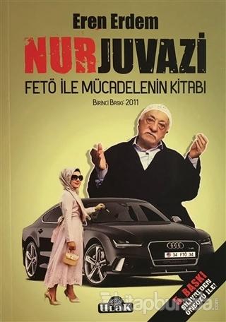 Nurjuvazi - Fetö İle Mücadelenin Kitabı