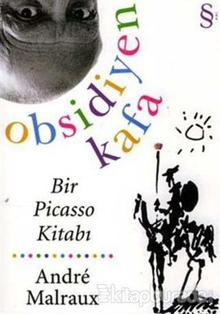 Obsidiyen Kafa  Bir Picasso Kitabı