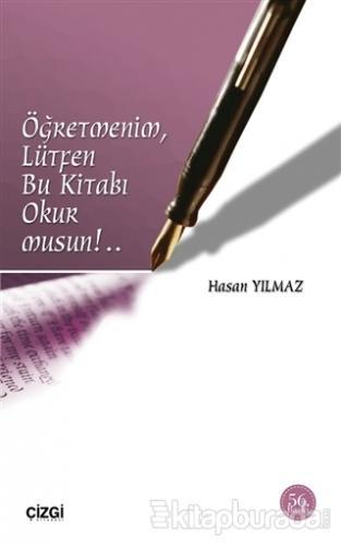 Öğretmenim, Lütfen Bu Kitabı Okur Musun!..