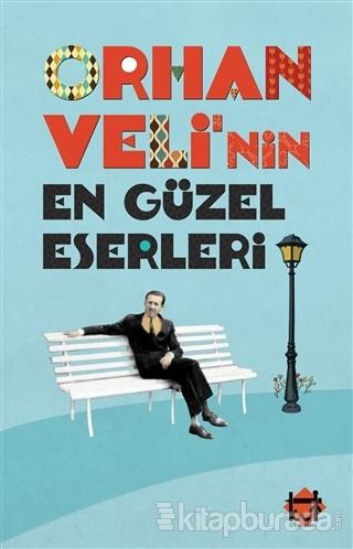 Orhan Veli'nin En Güzel Eserleri