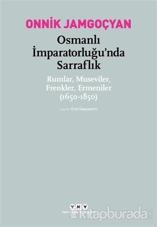 Osmanlı İmparatorluğu'nda Sarraflık