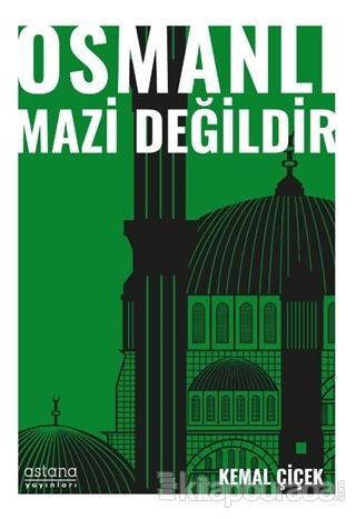 Osmanlı Mazi Değildir