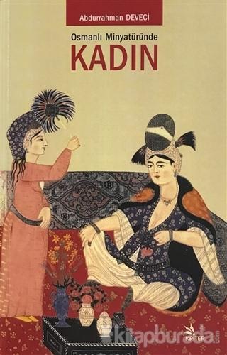 Osmanlı Minyatüründe Kadın