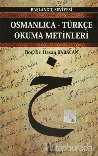Osmanlıca-Türkçe Okuma Metinleri - Başlangıç Seviyesi-4