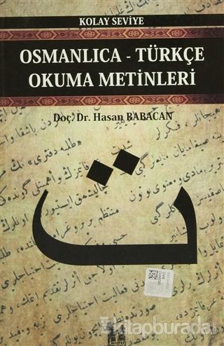 Osmanlıca-Türkçe Okuma Metinleri - Kolay Seviye-3