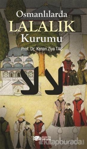 Osmanlılarda Lalalık Kurumu