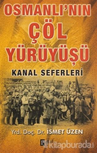 Osmanlı'nın Çöl Yürüyüşü