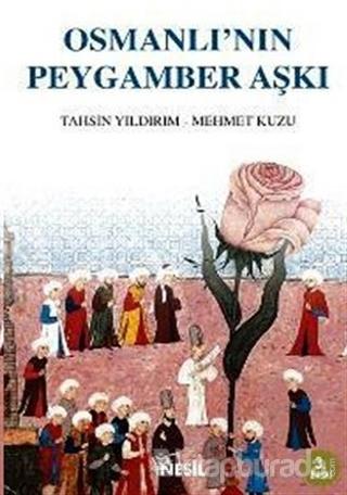 Osmanlı'nın Peygamber Aşkı