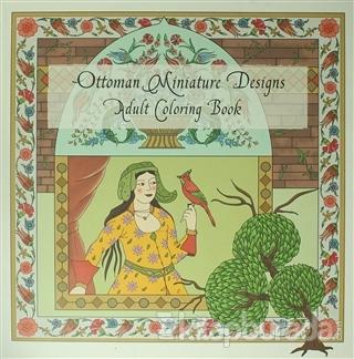 Ottoman Miniature Designs : Adult Coloring Book