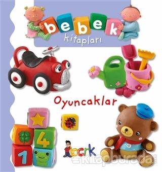 Oyuncaklar - Bebek Kitapları (Ciltli)