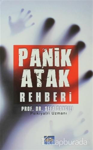 Panik Atak Rehberi