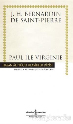 Paul İle Virginie (Ciltli) J. H. Bernardin De Saint-Pierre