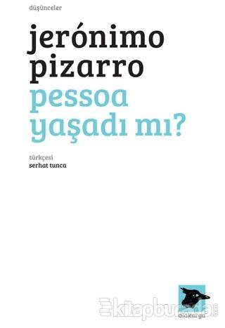 Pessoa Yaşadı Mı?