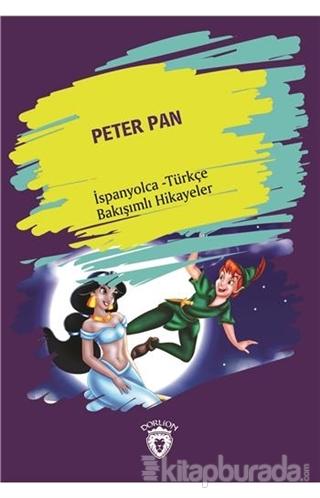 Peter Pan (Peter Pan) İspanyolca Türkçe Bakışımlı Hikayeler