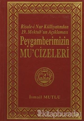 Peygamberimizin Mu'cizeleri (Ciltli)