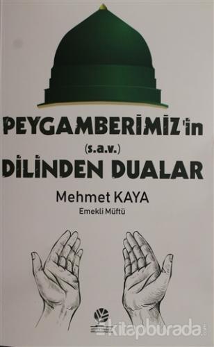 Peygamberimiz'in (s.a.v) Dilinden Dualar