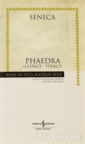 Phaedra  (Latince - Türkçe) (Ciltli)