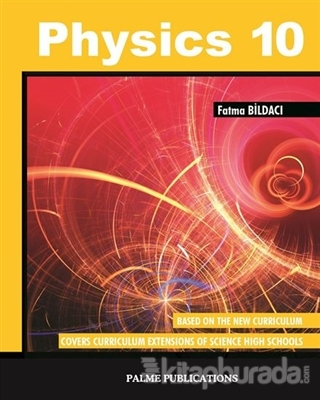 Physics 10 %15 indirimli Fatma Bildacı