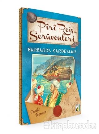Piri Reis'in Serüvenleri - Barbaros Kardeşler