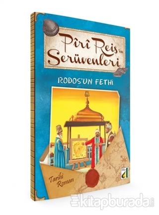 Piri Reis'in Serüvenleri - Rodos'un Fethi