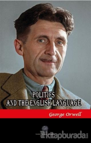Politics and the English Language George Orwell