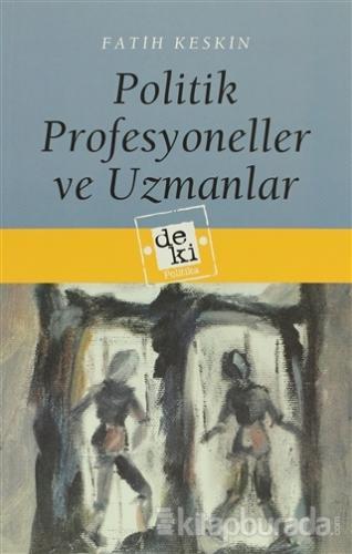 Politik Profesyoneller ve Uzmanlar