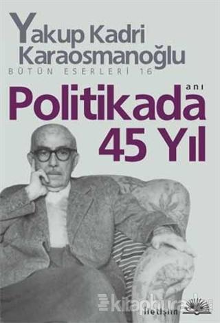 Politikada 45 Yıl