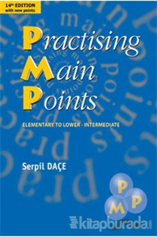 Practising Main Points %15 indirimli Serpil Daçe