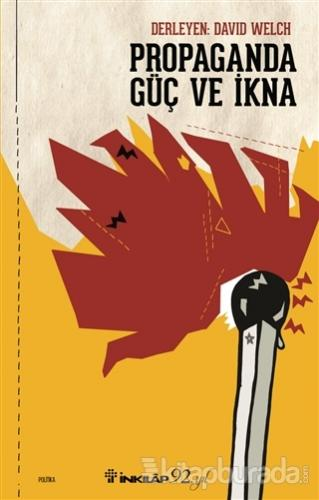 Propaganda Güç ve İkna David Welch