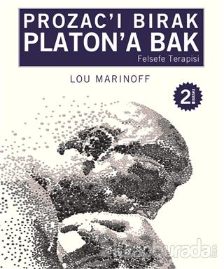 Prozac'ı Bırak Platon'a Bak
