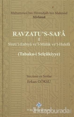 Ravzatu's-Safa fi Sireti'l-Enbiya ve'Müluk ve'l-Hulefa (Ciltli)