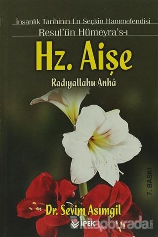 Resul'ün Hümeyra's-ı Hz. Aişe (r.a)