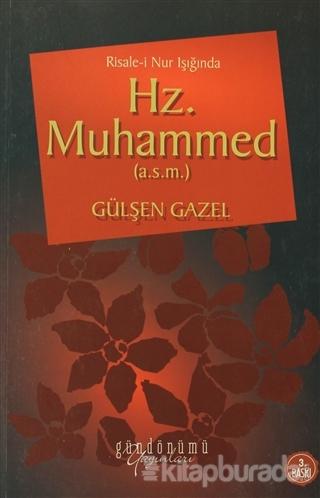 Risale-i Nur Işığında Hz. Muhammed