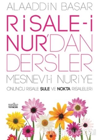 Risale-i Nur'dan Dersler - Mesnevi-i Nuriye