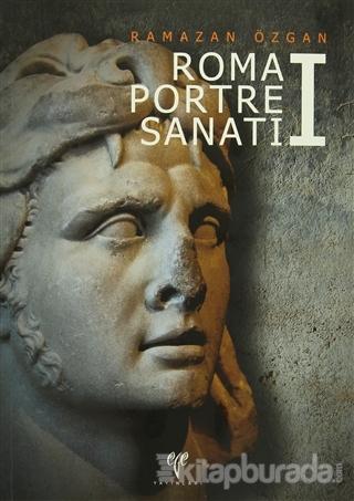 Roma Portre Sanatı 1 (Ciltli)