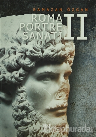 Roma Portre Sanatı 2 (Ciltli)