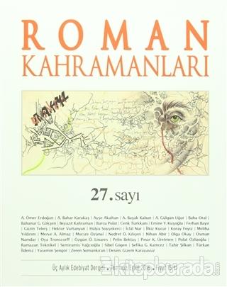 Roman Kahramanları Dergisi Sayı : 27 Temmuz-Eylül 2016