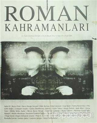 Roman Kahramanları Dergisi Sayı : 29 Ocak-Nisan 2017