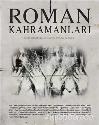 Roman Kahramanları Dergisi Sayı : 31 Temmuz-Eylül 2017