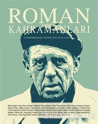 Roman Kahramanları Dergisi Sayı : 33 Ocak - Mart 2018