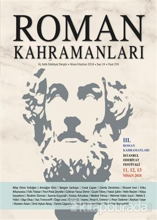 Roman Kahramanları Dergisi Sayı : 34 Nisan - Haziran 2018