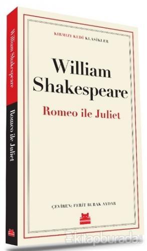 Romeo ve Juliet William Shakespeare