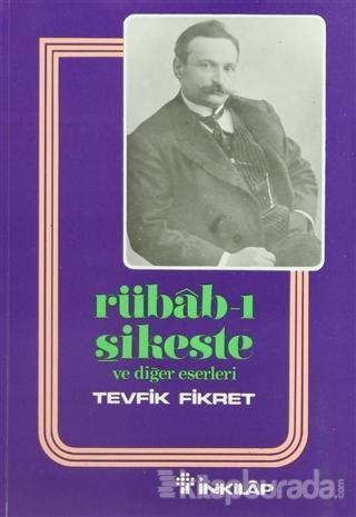Rübab-ı Şikeste ve Diğer Eserleri
