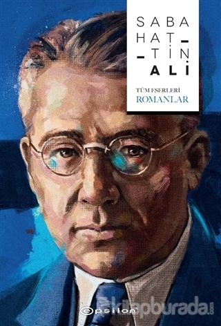 Sabahattin Ali (Tüm Eserleri - Romanlar) (Ciltli)