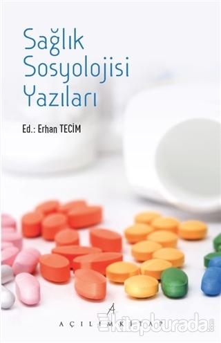 Sağlık Sosyolojisi Yazıları