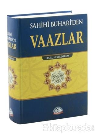 Sahihi Buhari'den Vaazlar (Ciltli)