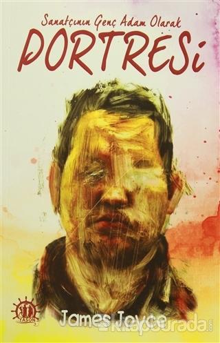 Sanatçının Genç Adam Olarak Portresi %15 indirimli James Joyce
